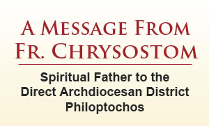 A message from the Spiritual Father to the Direct Archdiocesan District Philoptochos